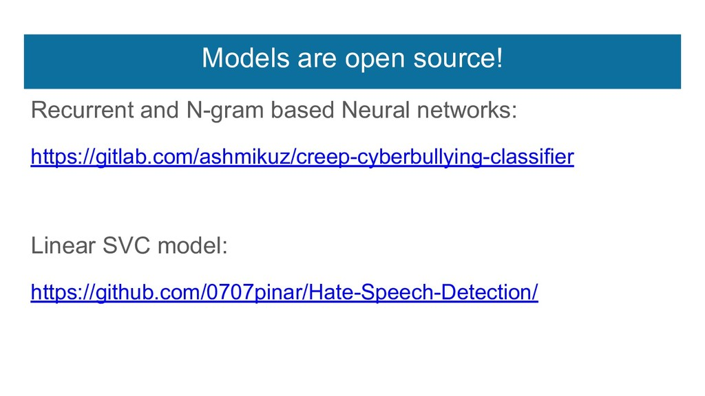 Models are open source! Recurrent and N-gram ba...
