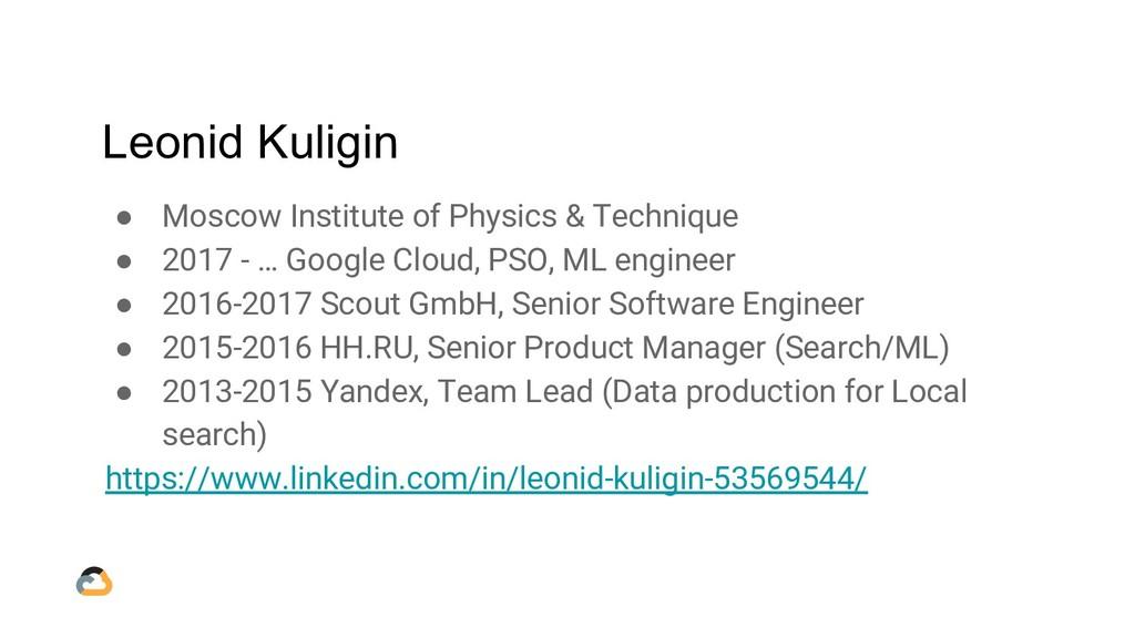 Leonid Kuligin ● Moscow Institute of Physics & ...
