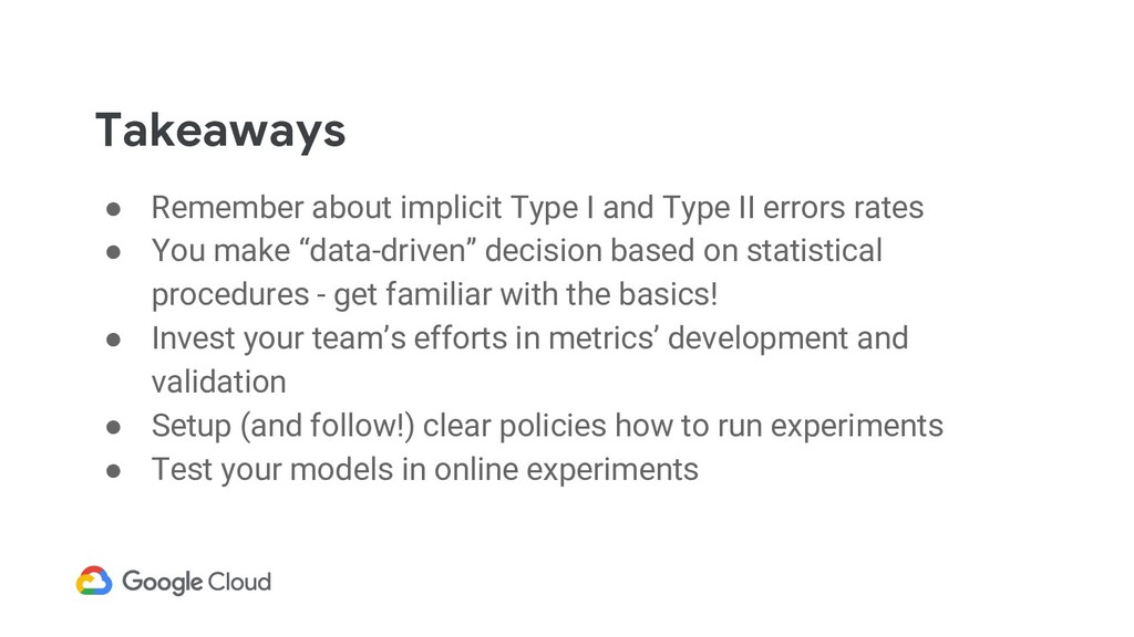 Takeaways ● Remember about implicit Type I and ...