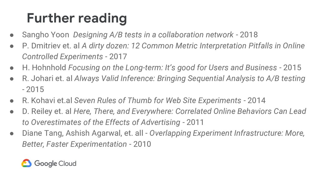 Further reading ● Sangho Yoon Designing A/B tes...