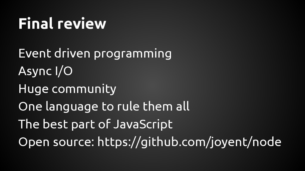 Final review Event driven programming Async I/O...