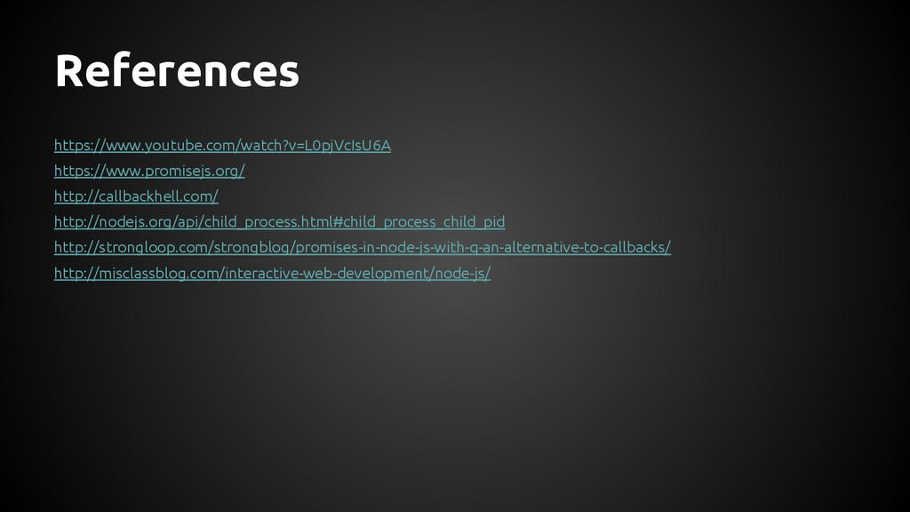 References https://www.youtube.com/watch?v=L0pj...