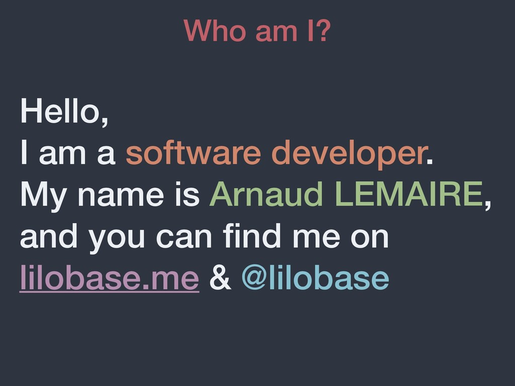 Hello, I am a software developer. My name is Ar...