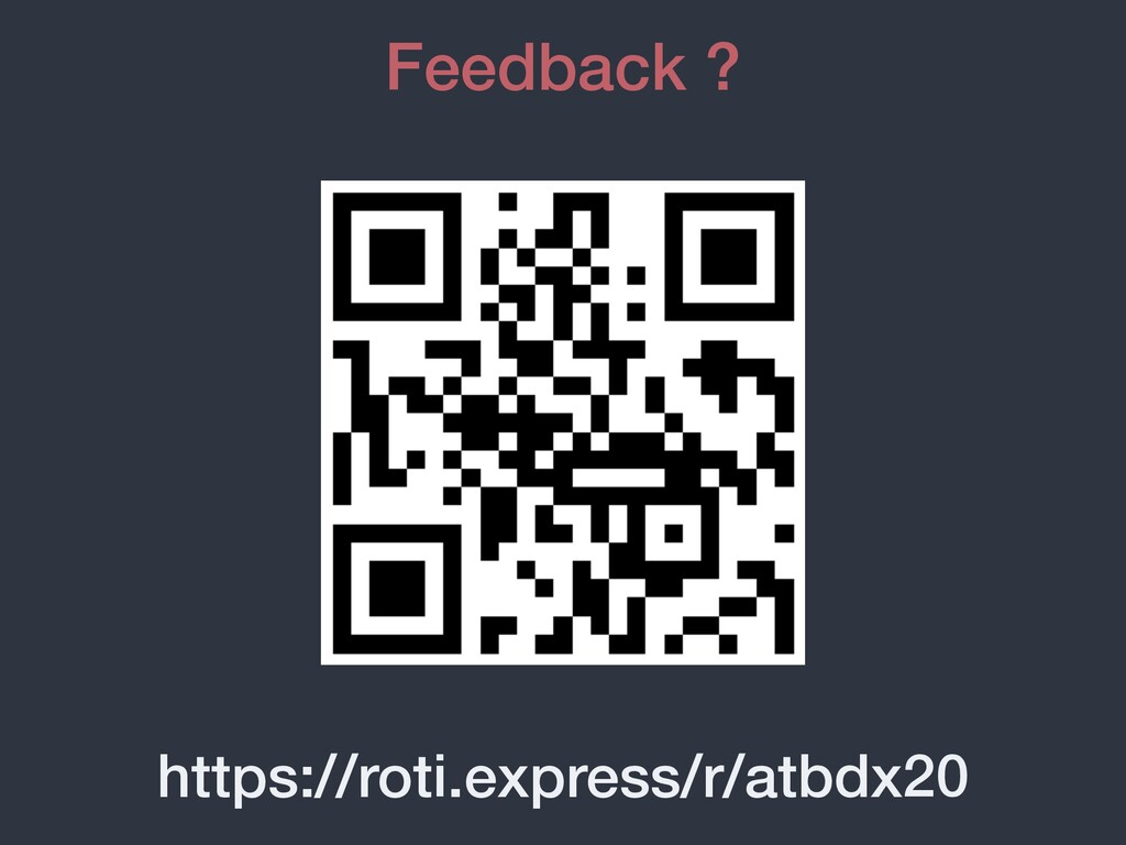 https://roti.express/r/atbdx20 Feedback ?