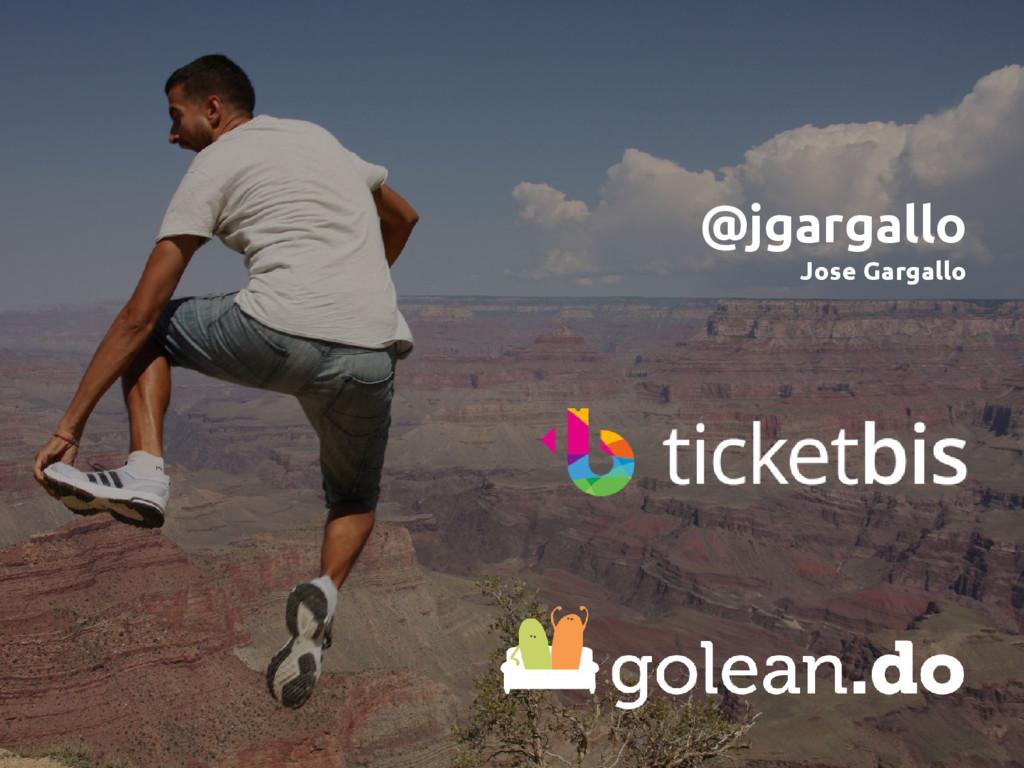 @jgargallo Jose Gargallo
