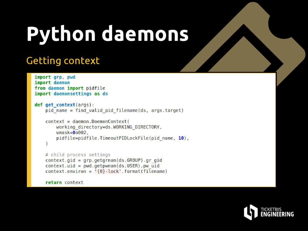 Python daemons Getting context