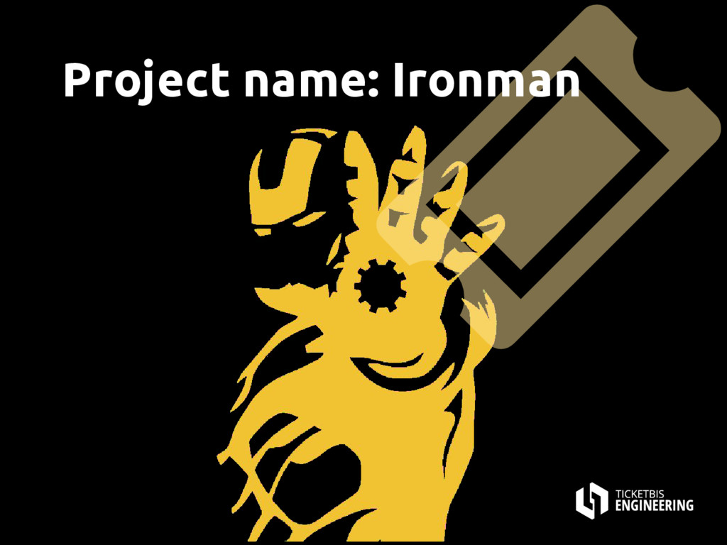 Project name: Ironman