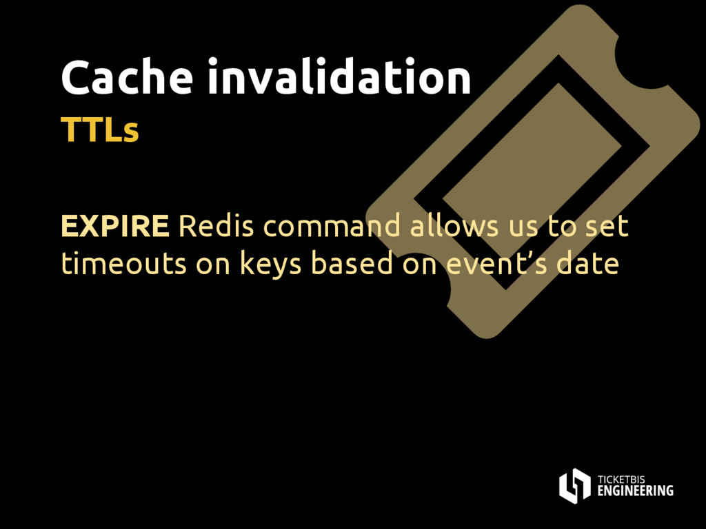 Cache invalidation TTLs EXPIRE Redis command al...