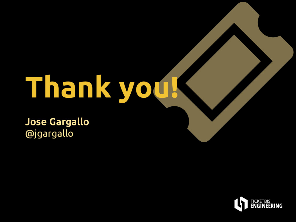 Thank you! Jose Gargallo @jgargallo