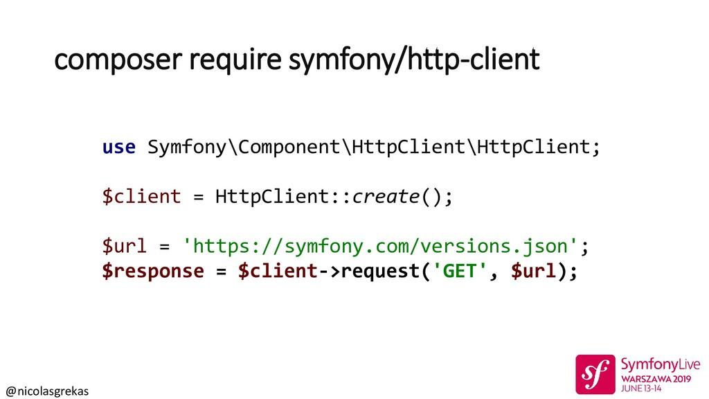 @nicolasgrekas composer require symfony/http-cl...