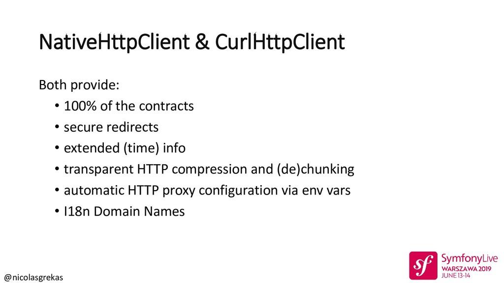 @nicolasgrekas NativeHttpClient & CurlHttpClien...