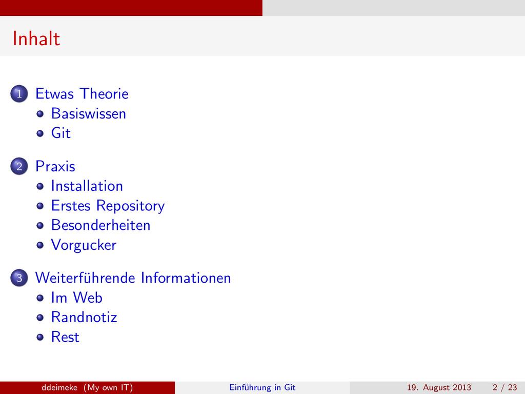 Inhalt 1 Etwas Theorie Basiswissen Git 2 Praxis...