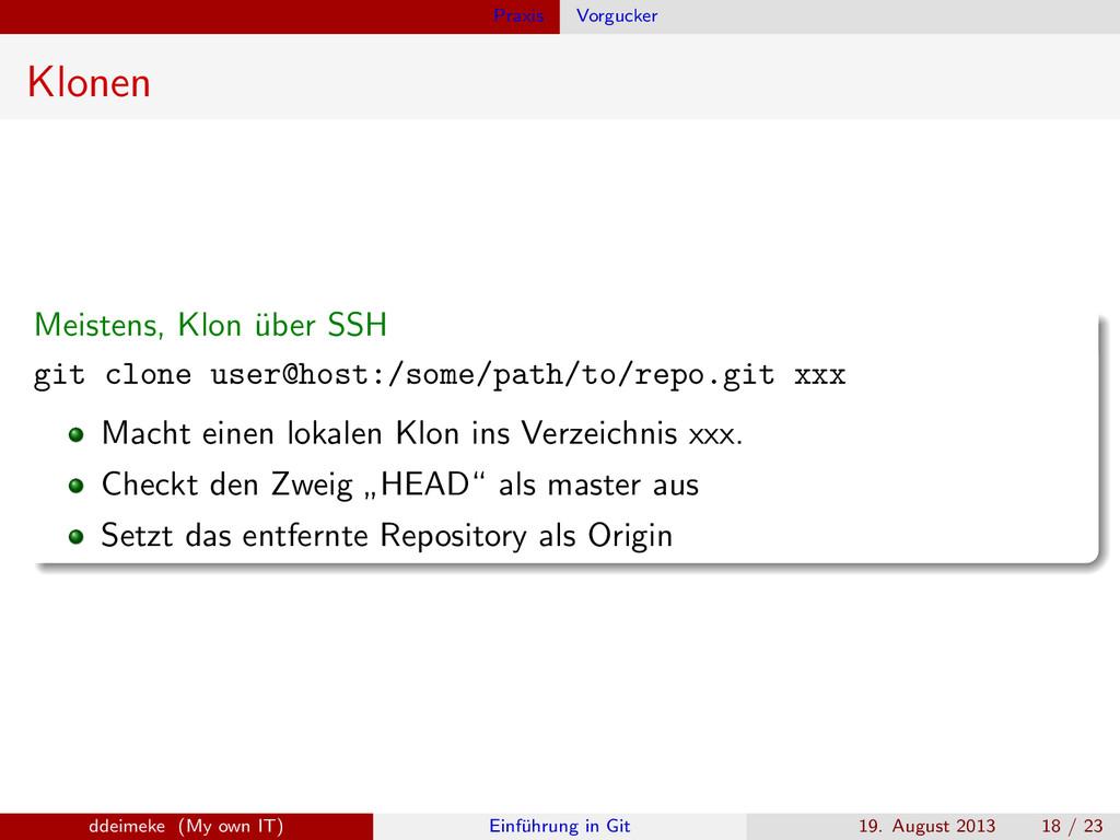 Praxis Vorgucker Klonen Meistens, Klon ¨ uber S...