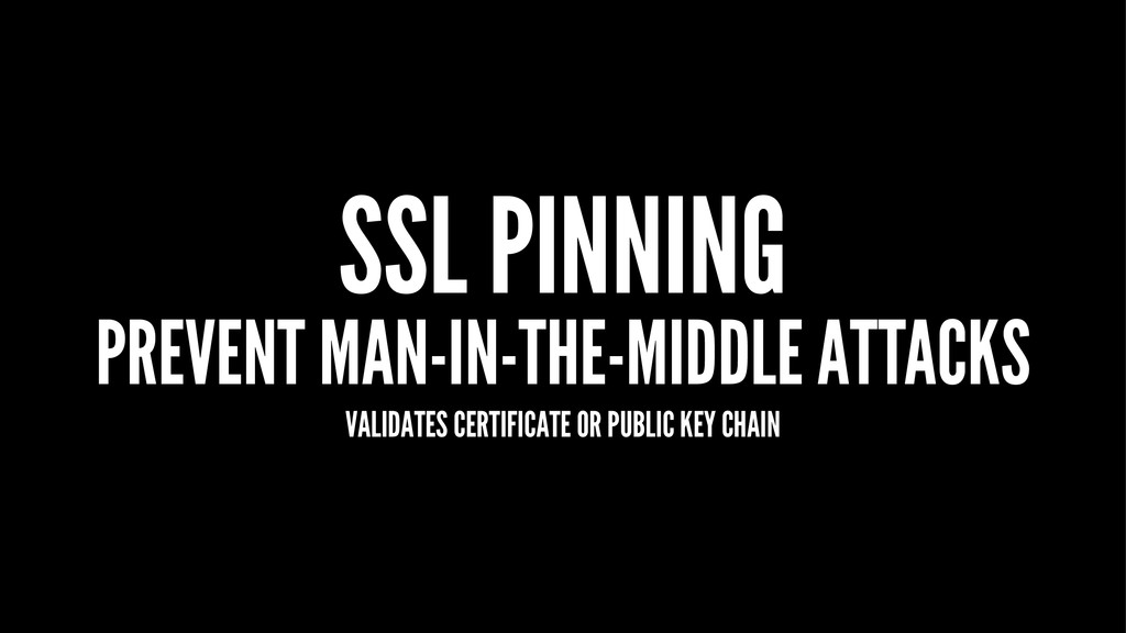 SSL PINNING PREVENT MAN-IN-THE-MIDDLE ATTACKS V...