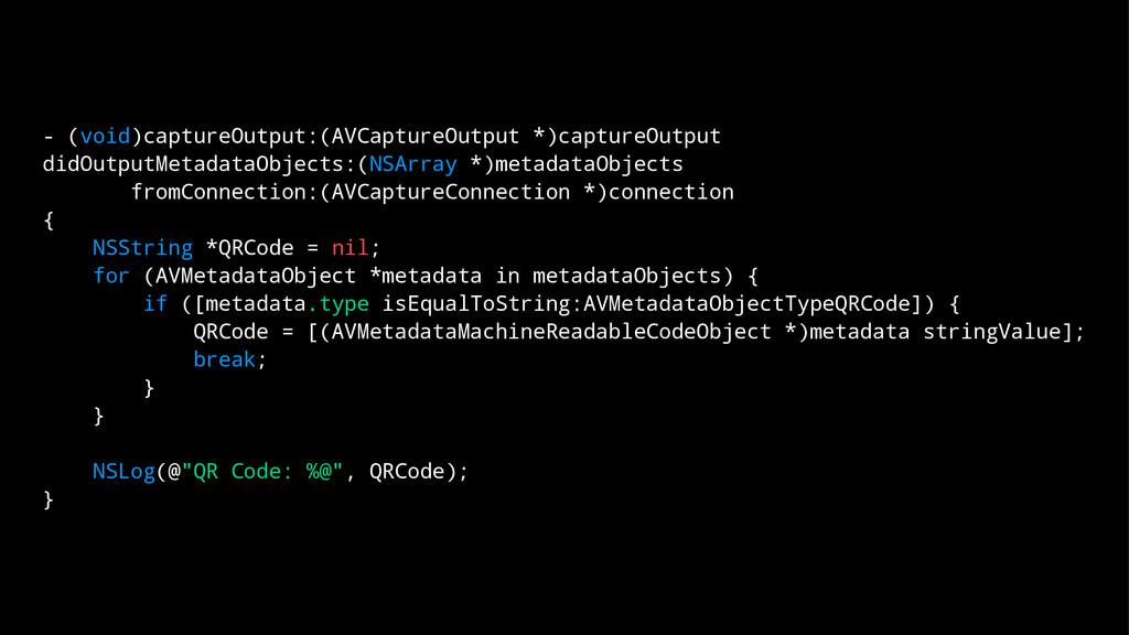 - (void)captureOutput:(AVCaptureOutput *)captur...