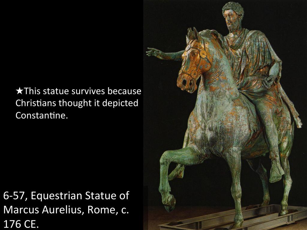 6-‐57, Equestrian Statue of  Marcu...