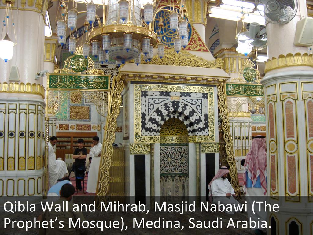 Qibla Wall and Mihrab, Masjid Na...