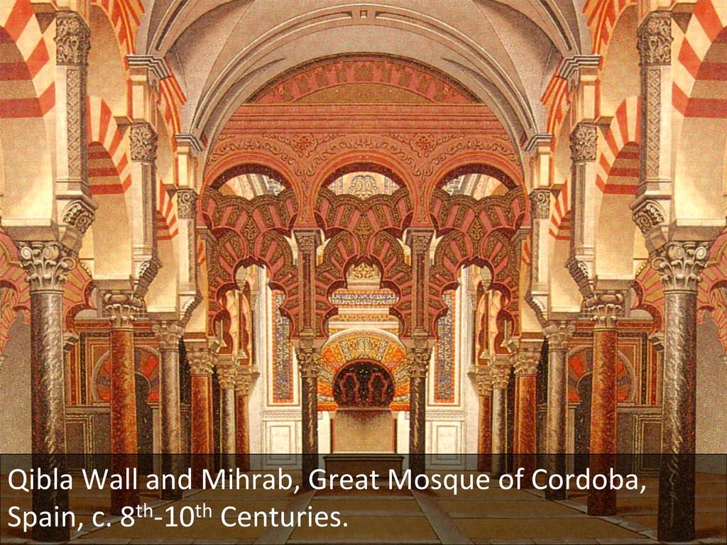 Qibla Wall and Mihrab, Great Mos...