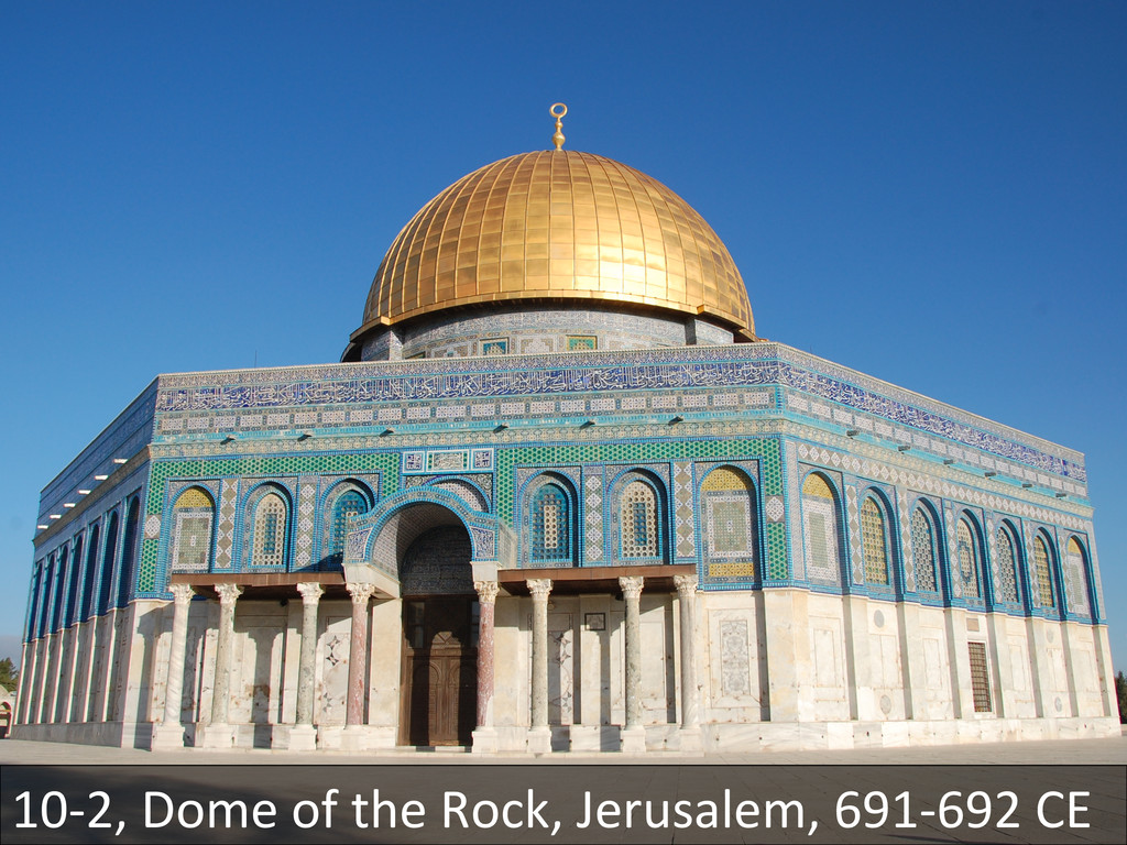 10-‐2, Dome of the Rock, Jerusa...