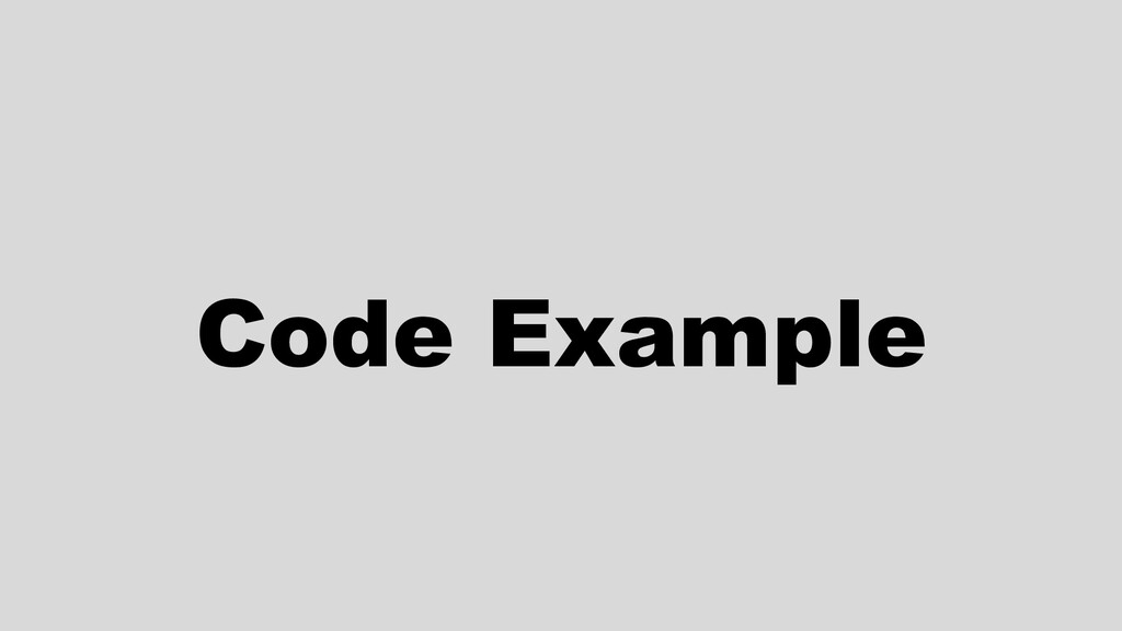 W: rbrt.wllr.info | T: @RobDWaller Code Example