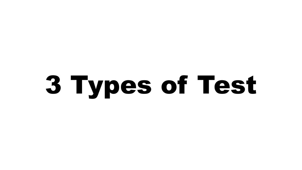 W: rbrt.wllr.info | T: @RobDWaller 3 Types of T...