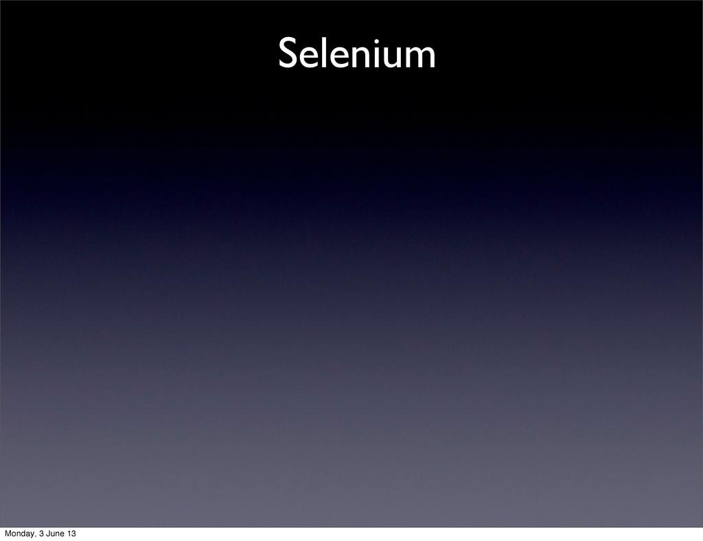 Selenium Monday, 3 June 13