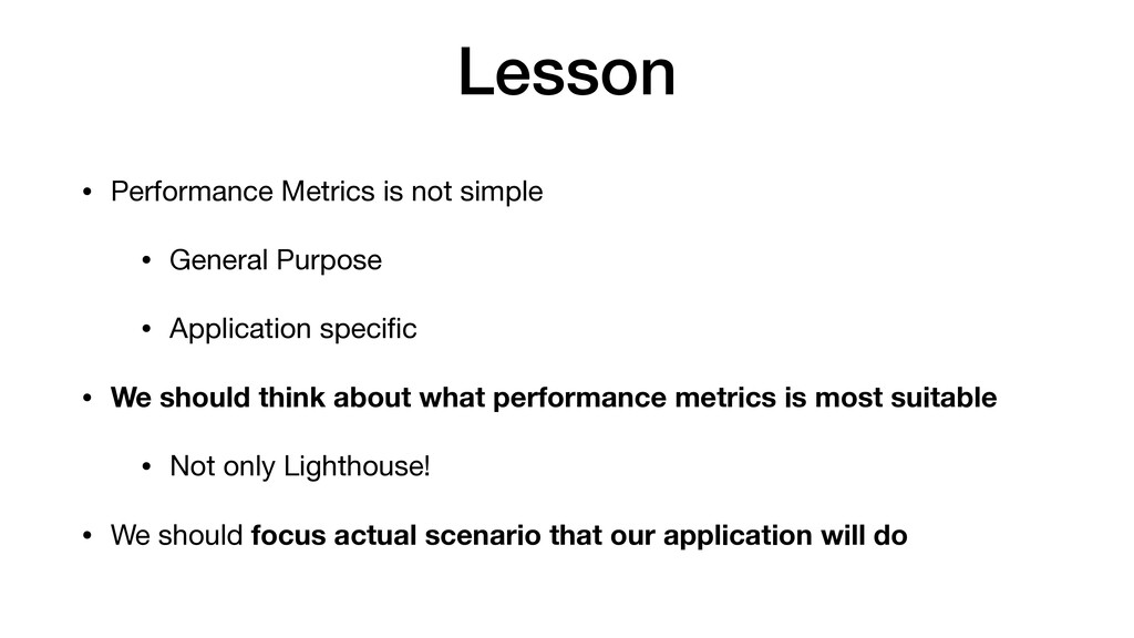 Lesson • Performance Metrics is not simple  • G...