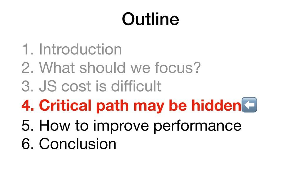 Outline 1. Introduction  2. What should we focu...