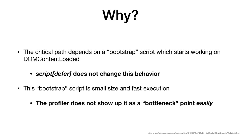 """Why? • The critical path depends on a """"bootstra..."""