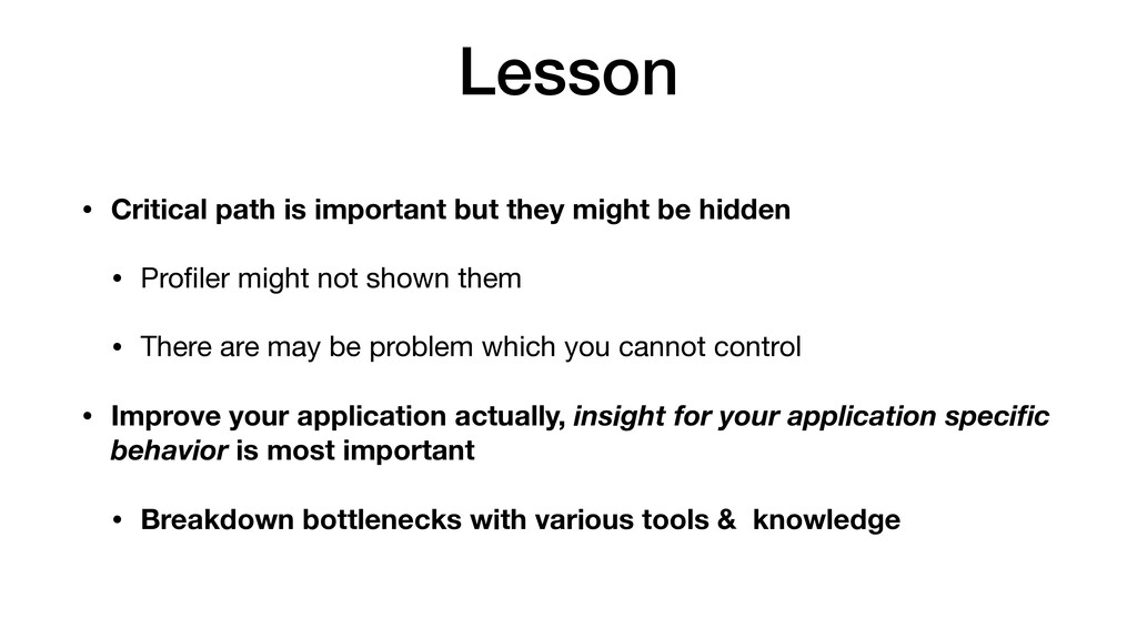 Lesson • Critical path is important but they mi...