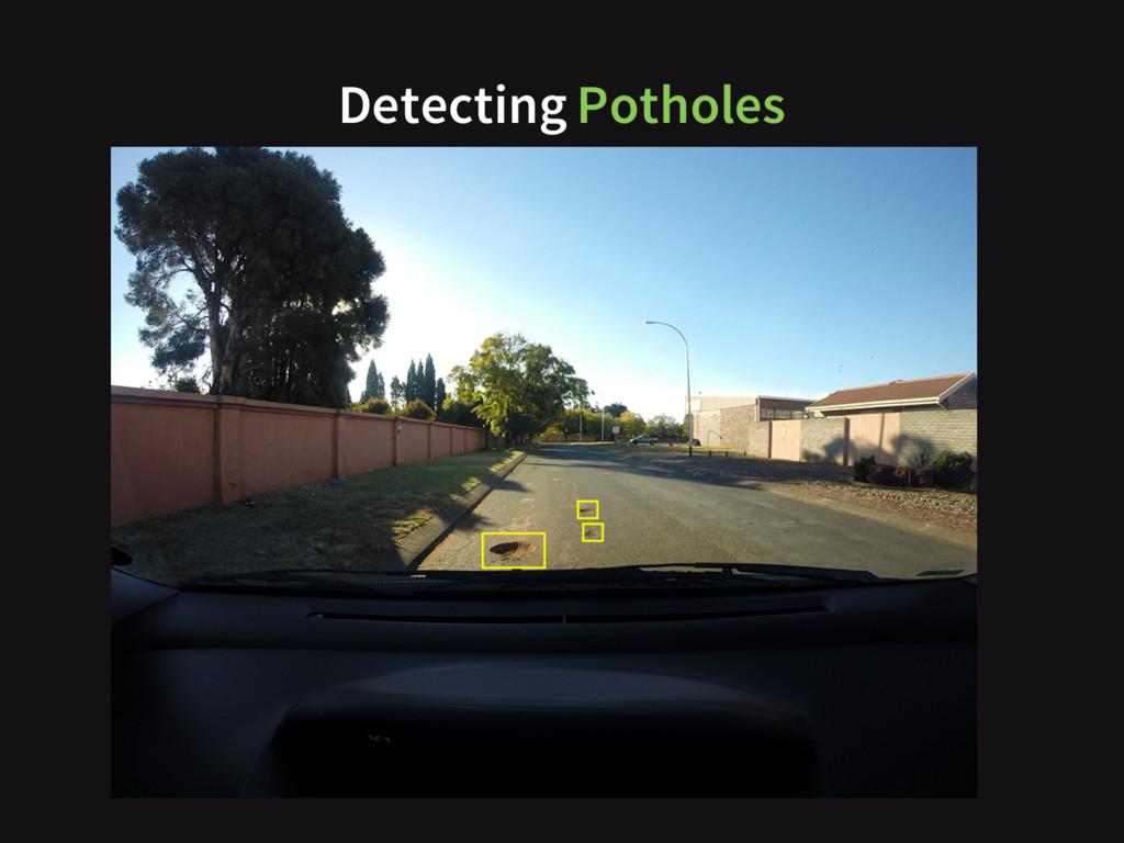 Detecting Potholes