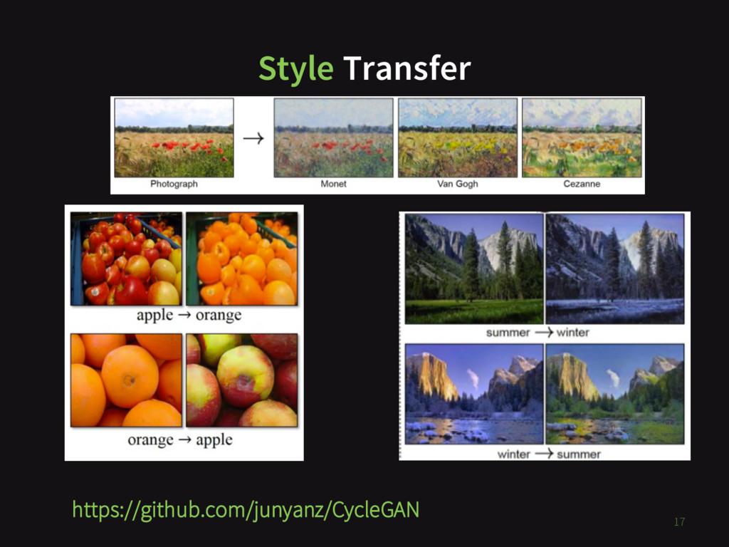 Style Transfer https://github.com/junyanz/Cycle...
