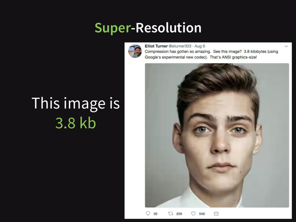 This image is 3.8 kb Super-Resolution