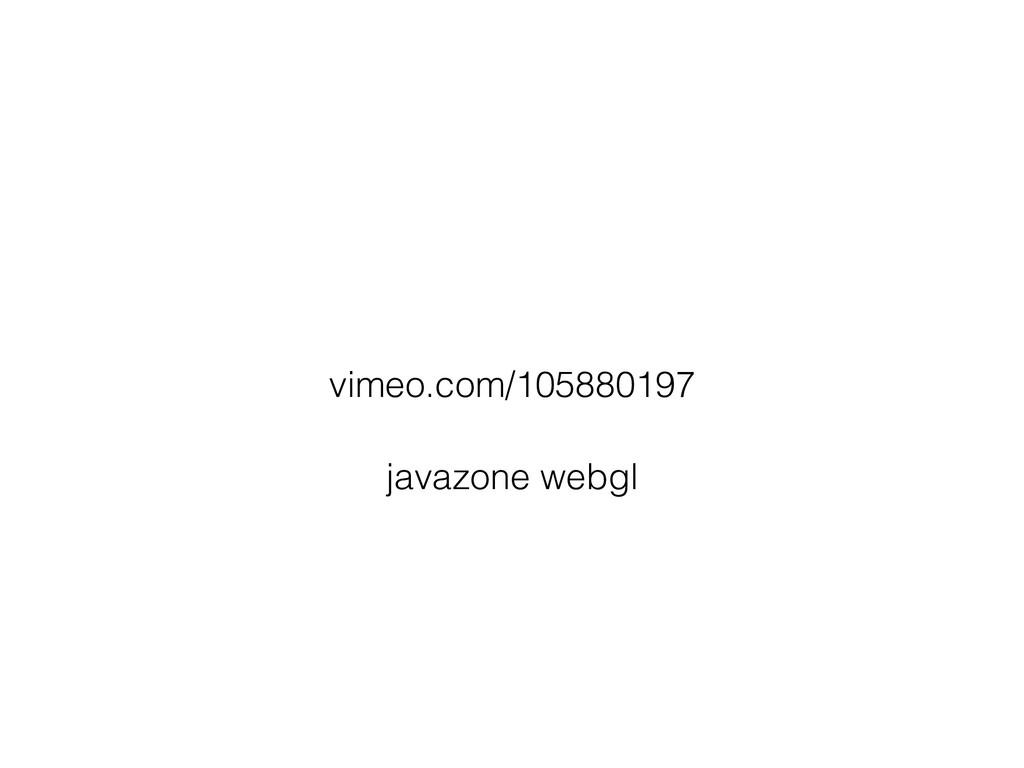 vimeo.com/105880197 javazone webgl