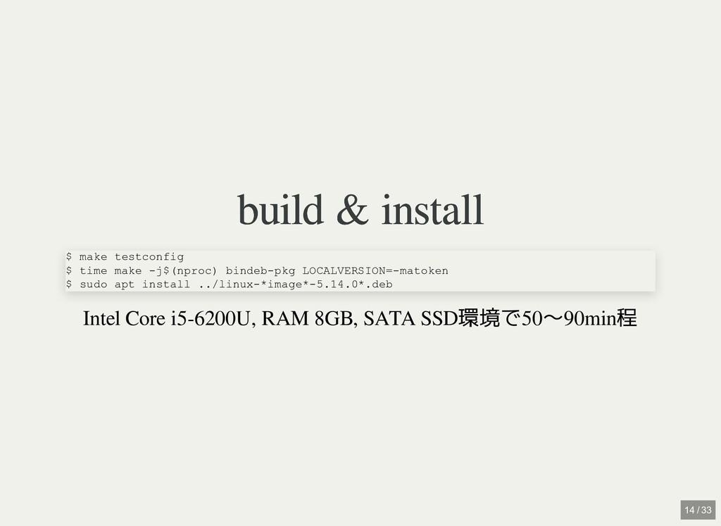 build & install build & install Intel Core i5-6...