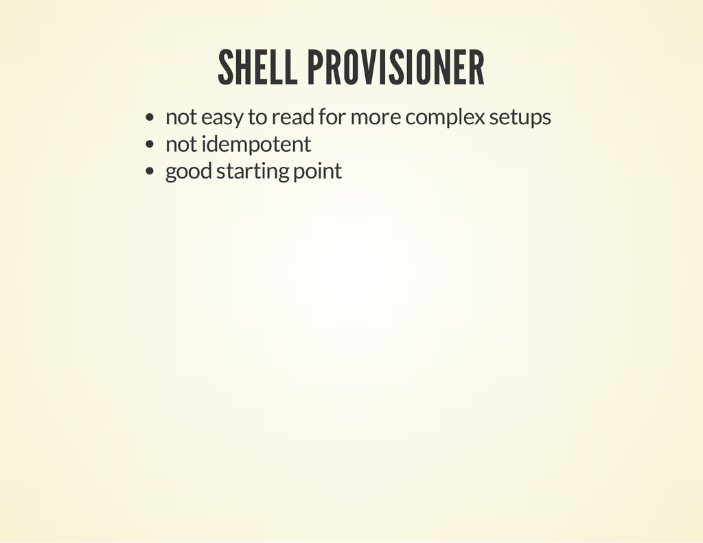 SHELL PROVISIONER not easy to read for more com...