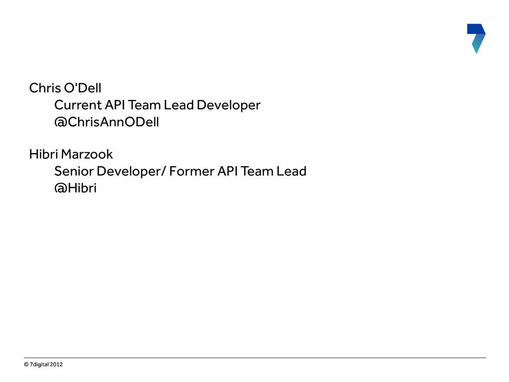 Chris O'Dell Current API Team Lead Developer @C...