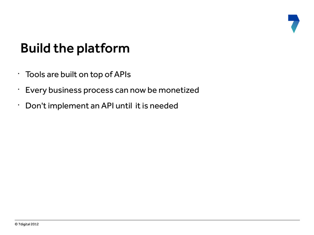 • Tools are built on top of APIs • Every busine...