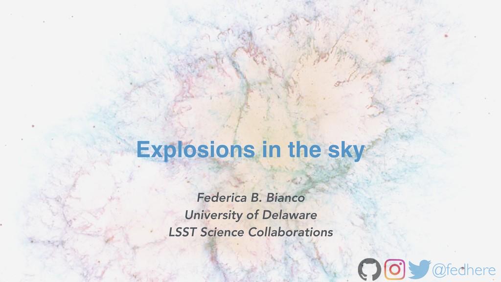 @fedhere Federica B. Bianco University of Delaw...