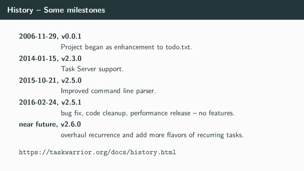 History – Some milestones 2006-11-29, v0.0.1 Pr...