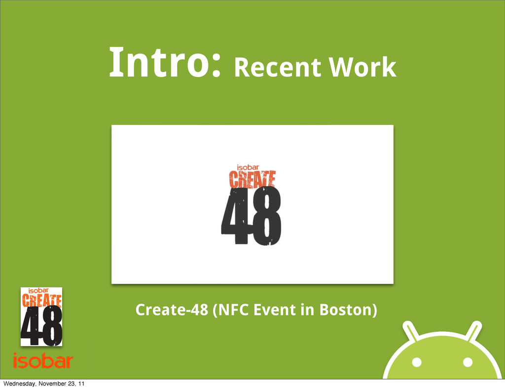 Intro: Recent Work Create-48 (NFC Event in Bost...