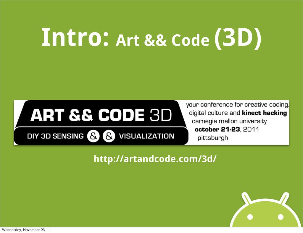 Intro: Art && Code (3D) http://artandcode.com/3...