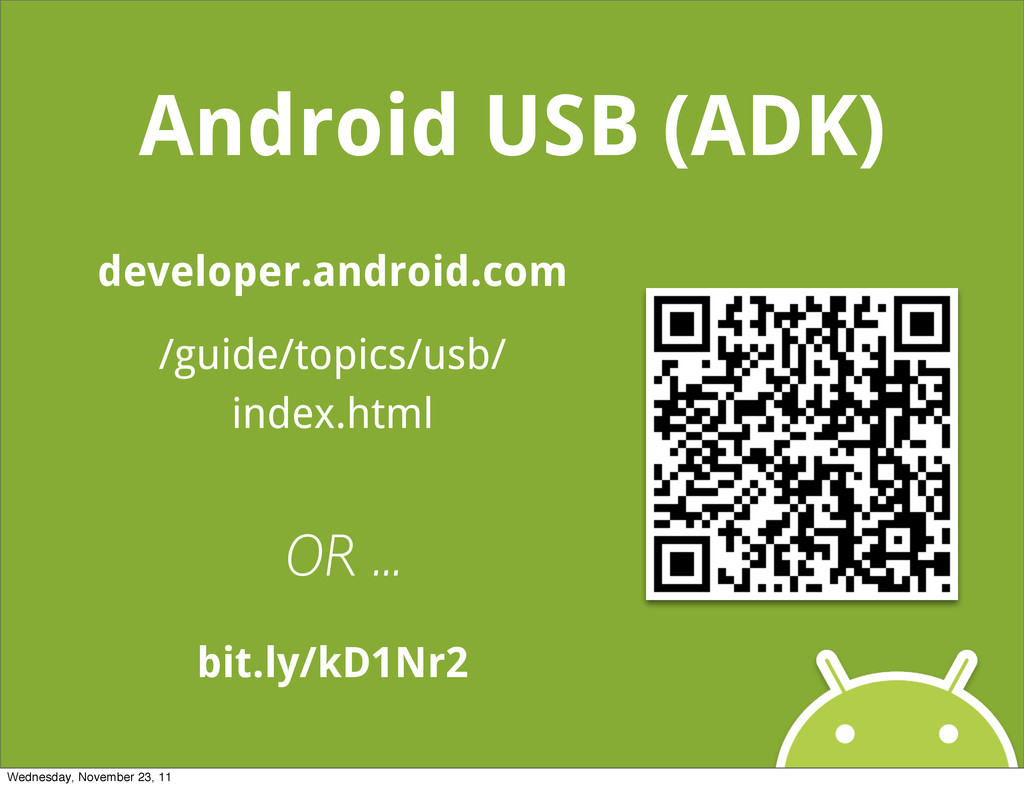 Android USB (ADK) developer.android.com /guide/...
