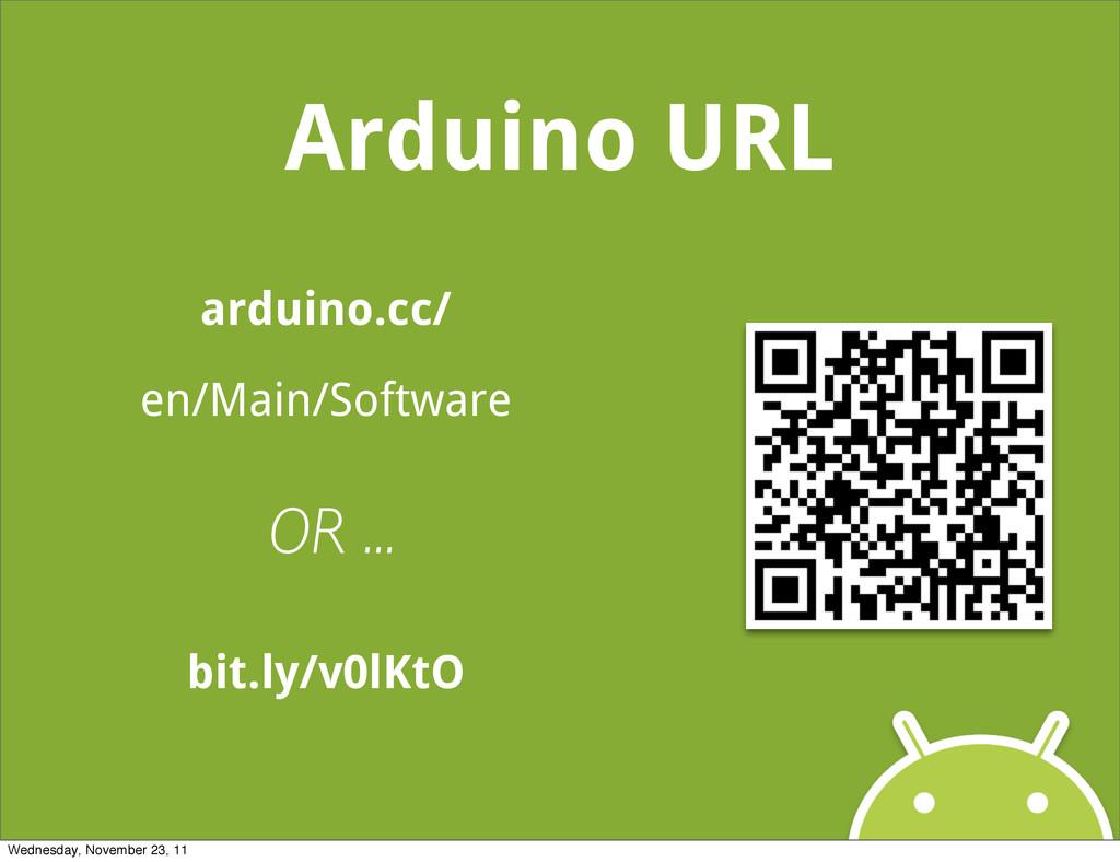 Arduino URL arduino.cc/ en/Main/Software bit.ly...