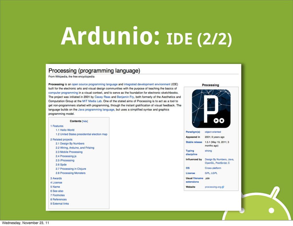 Ardunio: IDE (2/2) Wednesday, November 23, 11