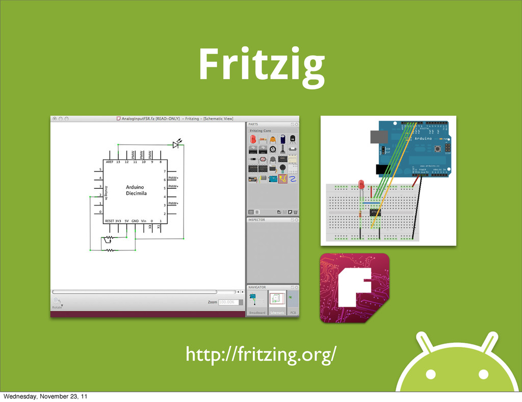 Fritzig http://fritzing.org/ Wednesday, Novembe...