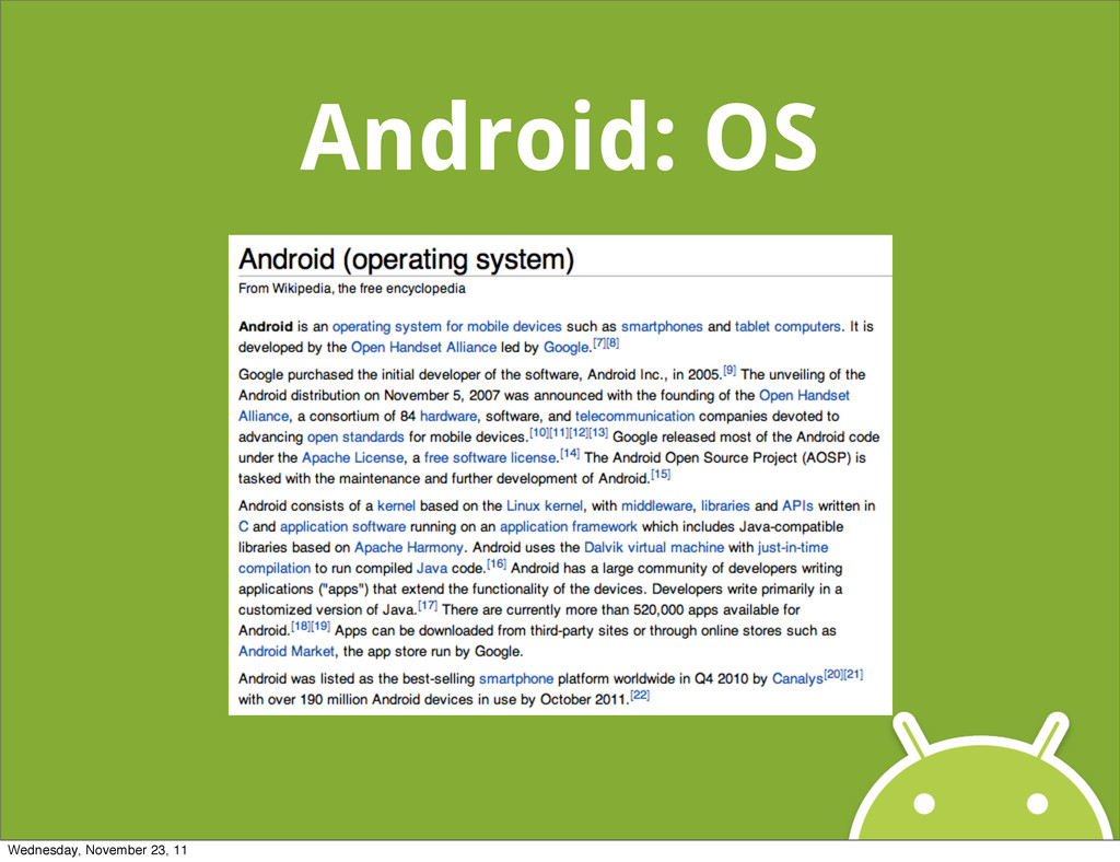 Android: OS Wednesday, November 23, 11