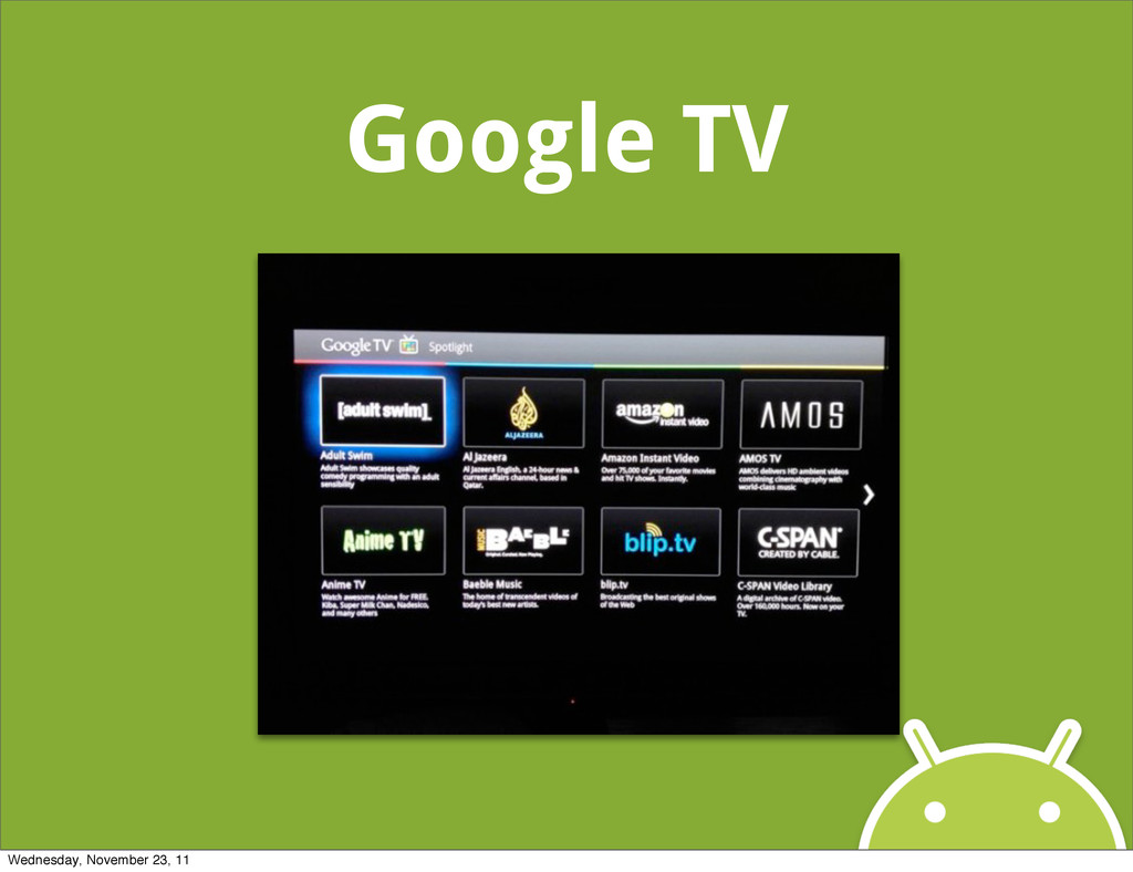 Google TV Wednesday, November 23, 11
