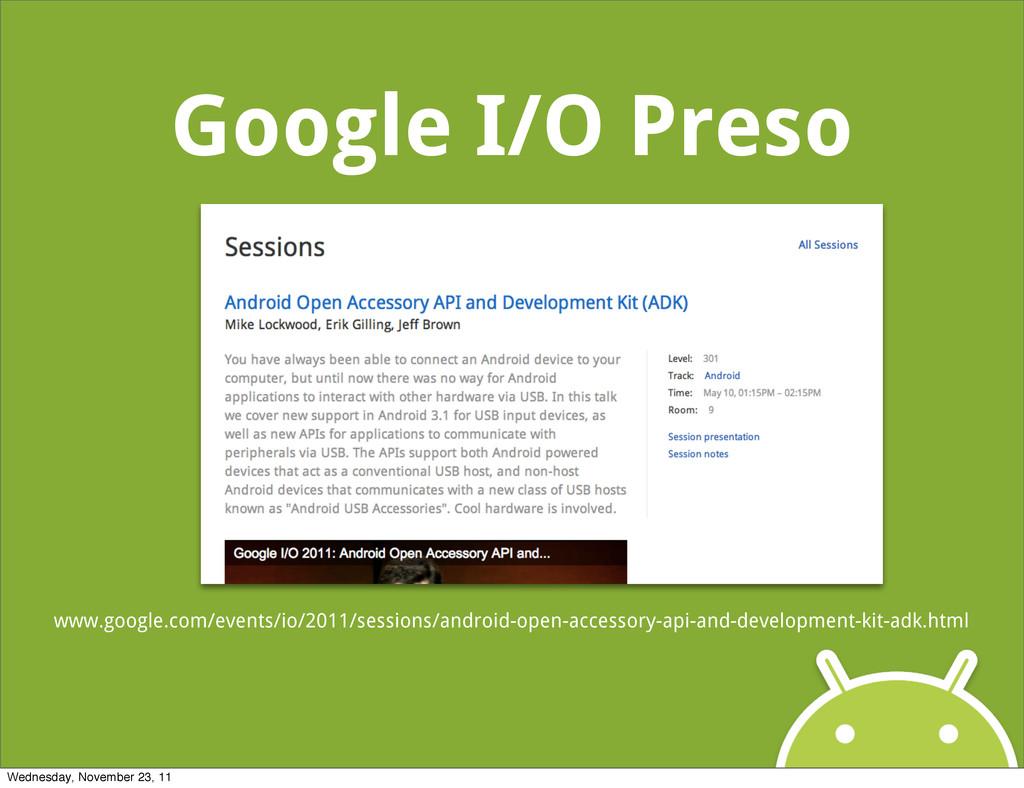 Google I/O Preso www.google.com/events/io/2011/...