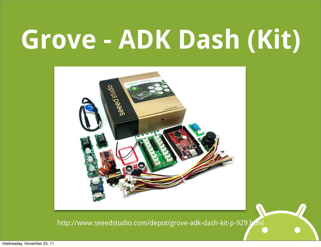 Grove - ADK Dash (Kit) http://www.seeedstudio.c...